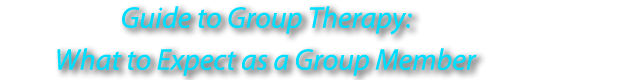 Guide to Group Therapy: What to Expect as a Group Member